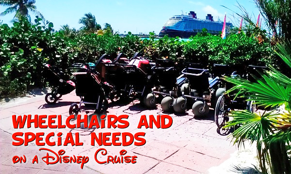 Wheelchair and Special Needs Accessibility on a Disney Cruise